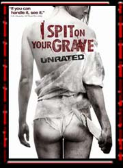 I Spit on Your Grave - Remake